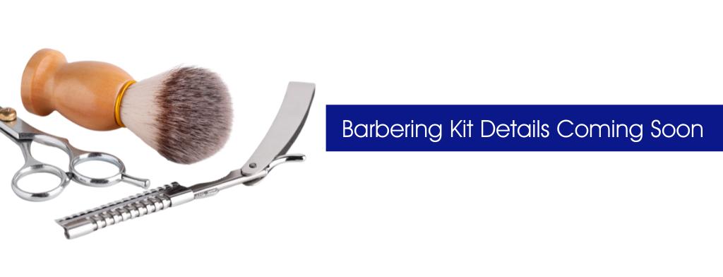 Barbering Kit Coming Soon